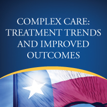Complex Care: Treatment Trends and Improved Outcomes - Greenville