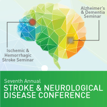 Seventh Annual STROKE & NEUROLOGICAL DISEASE CONFERENCE
