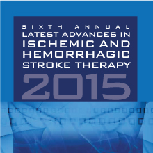 SIXTH ANNUAL LATEST ADVANCES IN ISCHEMIC AND HEMORRHAGIC STROKE THERAPY