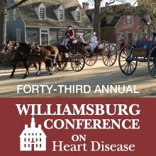 The 43rd Annual Williamsburg Conference on Heart Diseases